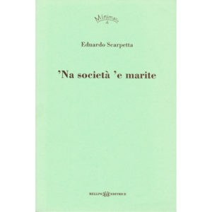 'Na società 'e marite
